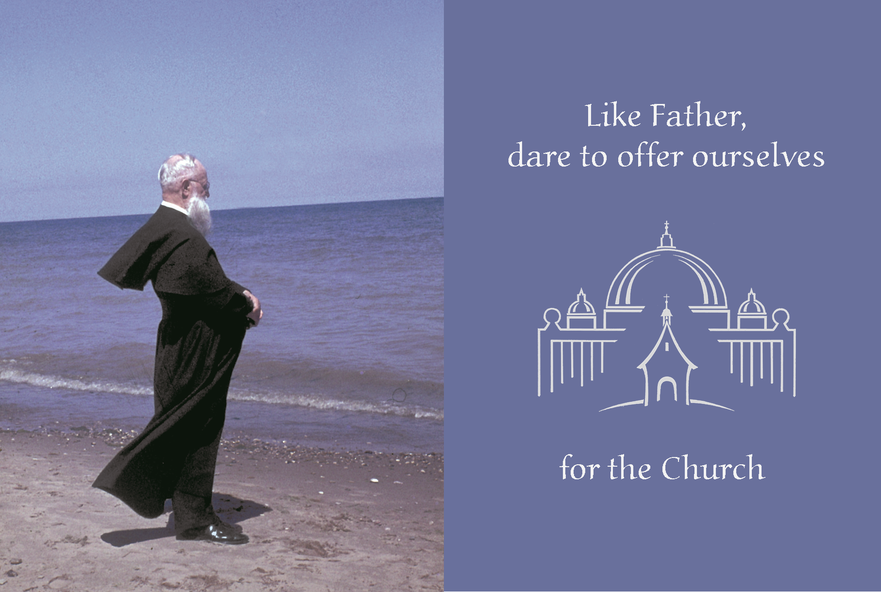 """Caritas urget nos … caritas Ecclesiae [Love for the Church urges us on].""  Father Joseph Kentenich"