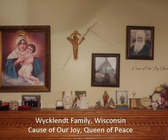 Frank & Diane Wycklendt, Wisconsin    Cause of Our Joy, Queen of Peace